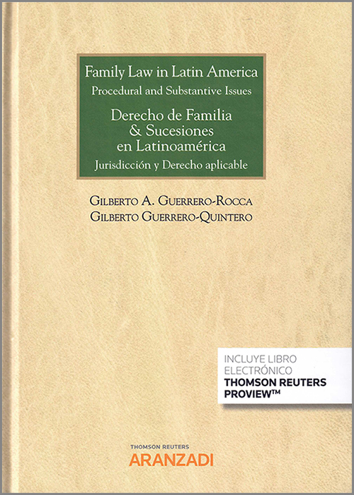 Family law in latin América. Procedural and substantive issues. Derecho de familia & sucesiones en latinoamérica. Jurisdicción y derecho aplicable