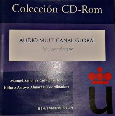 Audio multicanal global. Valoraciones