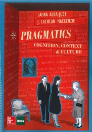 Pragmatics: Cognition, Context and Culture