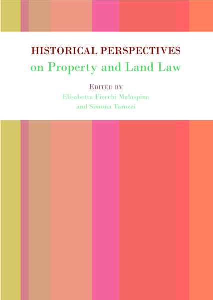 Historical Perspectives on Property and Land Law