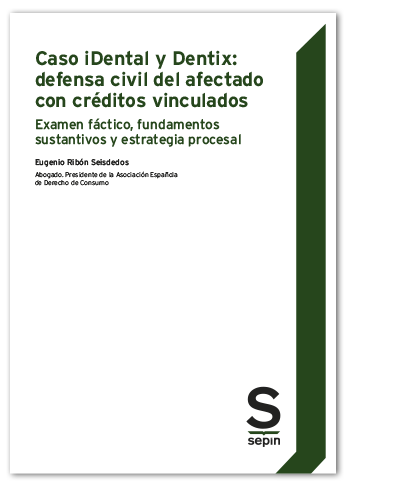 Caso iDental y Dentix: defensa civil del afectado con créditos vinculado