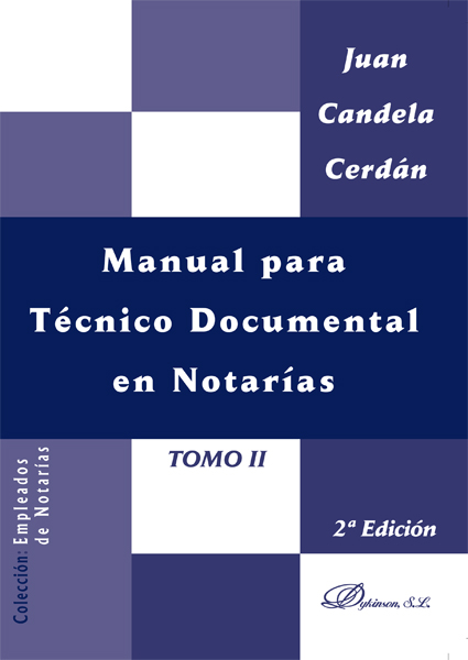 Manual para Técnico Documental en Notarías. Tomo II