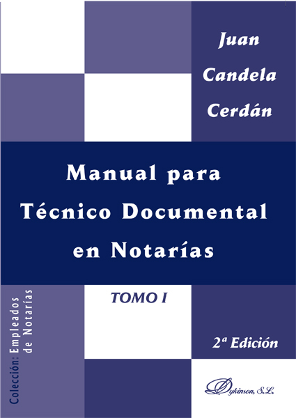 Manual para Técnico Documental en Notarías. Tomo I