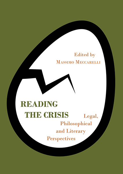 Reading the Crisis: Legal, Philosophical and Literary Perspectives