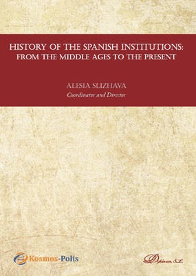 History of the Spanish institutions: from the middle ages to the present