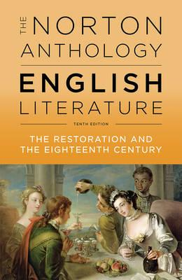 The norton anthology of english literature. The restoration an the eighteenth century