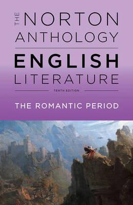 The norton anthology of english literatura. The romantic period