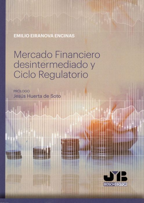 Mercado Financiero desintermediado y Ciclo Regulatorio