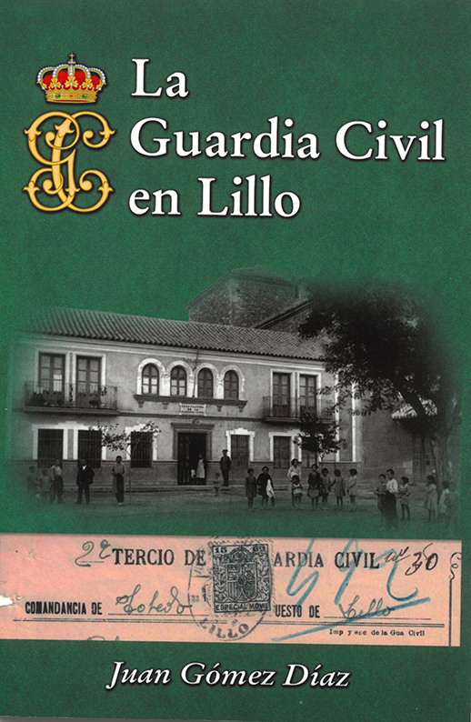 La Guardia Civil en Lillo