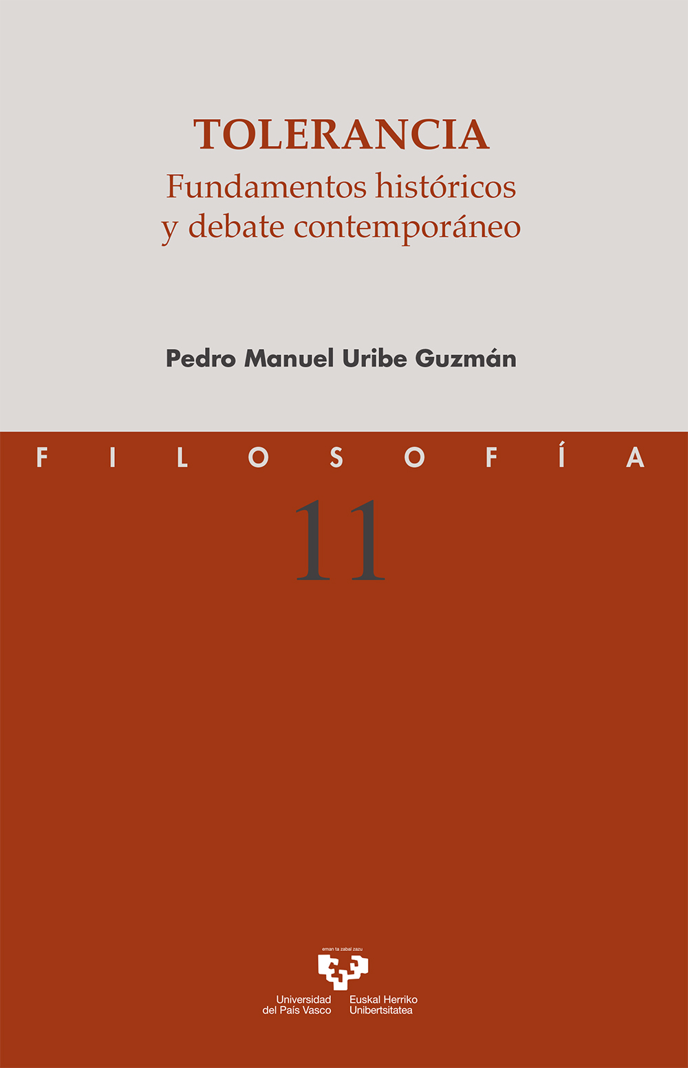Tolerancia. Fundamentos históricos y debate contemporáneo