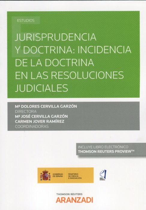 Jurisprudencia y doctrina: incidencia de la doctrina en las resoluciones judiciales