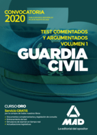 Guardia Civil. Test comentados y argumentados. Volumen 1