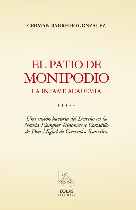 El patio de Monipodio. La infame academia