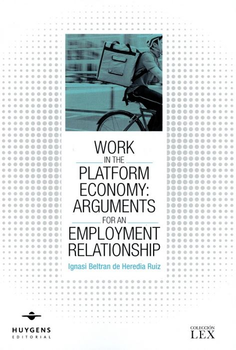 Work in the Platform Economy: Arguments for an Employment Relationship