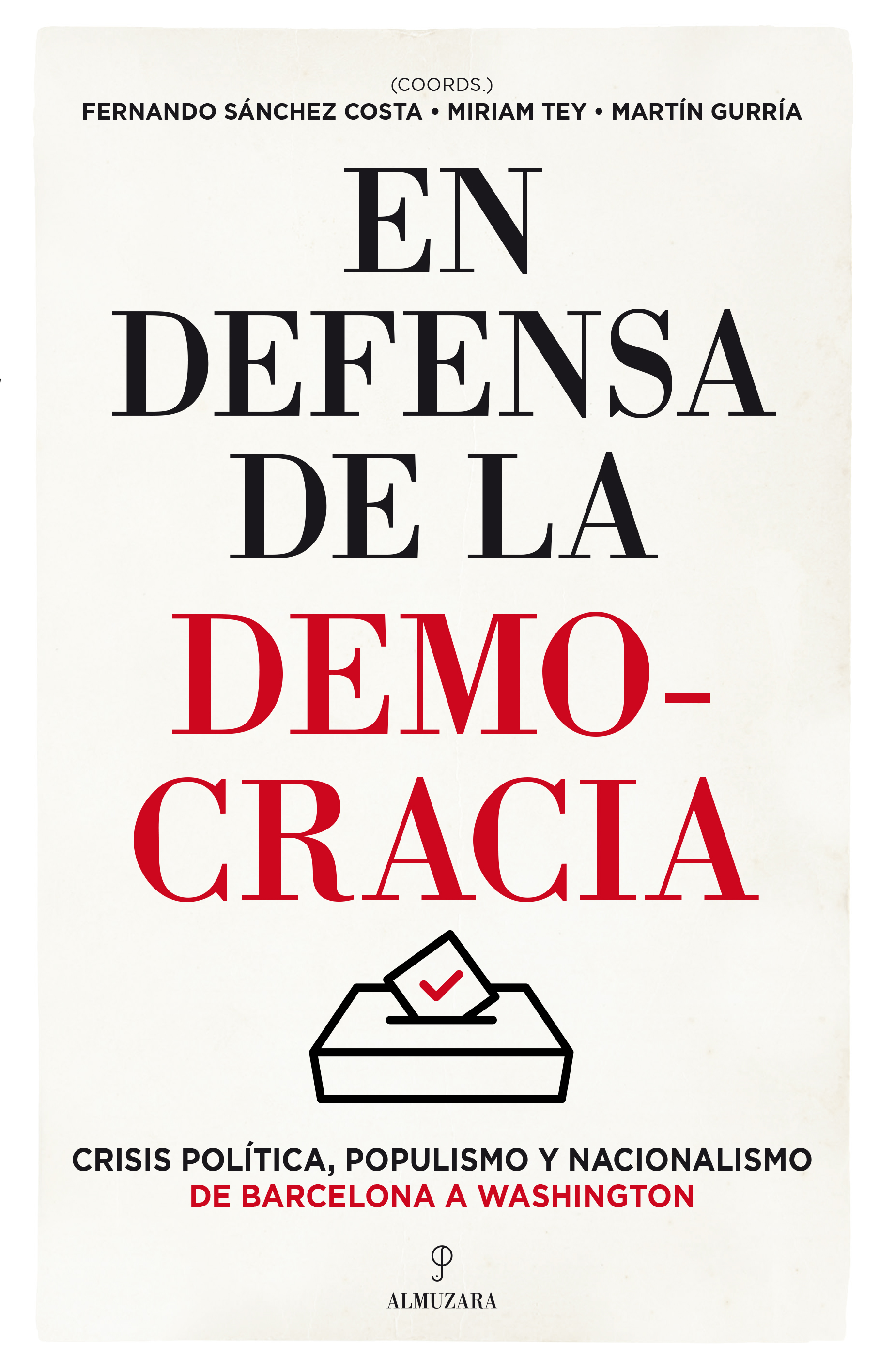 En defensa de la democracia