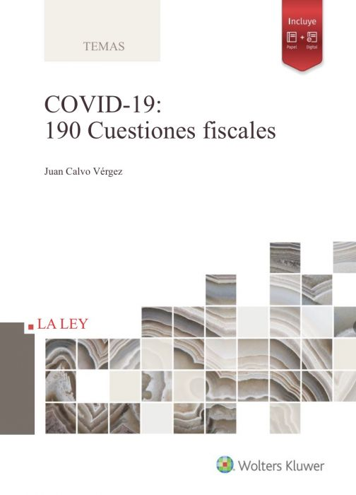 Covid-19. 190 cuestiones fiscales