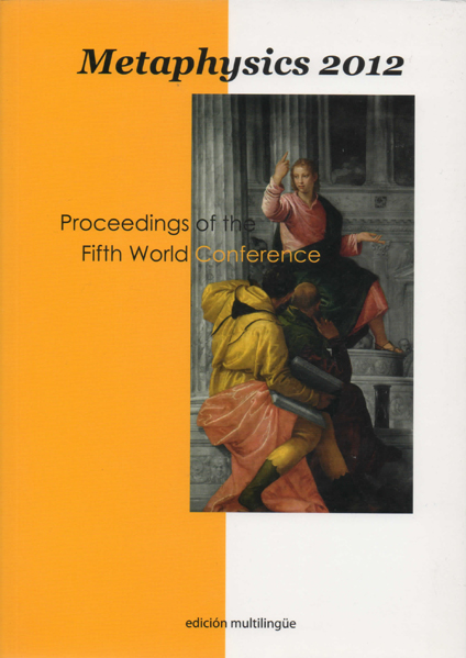 Procedings Fifth Wold Conference on Metaphysics. Rome, November 8-10, 2012