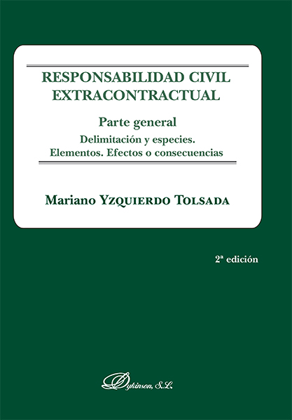 Responsabilidad civil extracontractual. Parte general