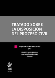 Tratado Sobre la Disposición del Proceso Civil