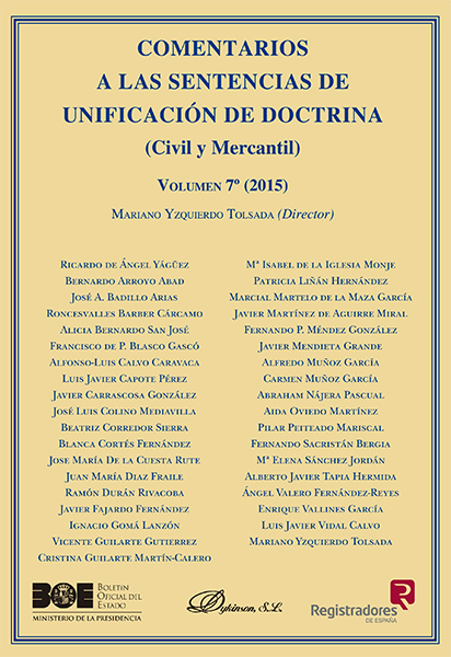 Comentarios a las Sentencias de Unificación de Doctrina. Civil y Mercantil. Volumen 7. 2015