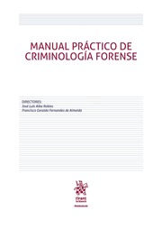 Manual Práctico de Criminología Forense
