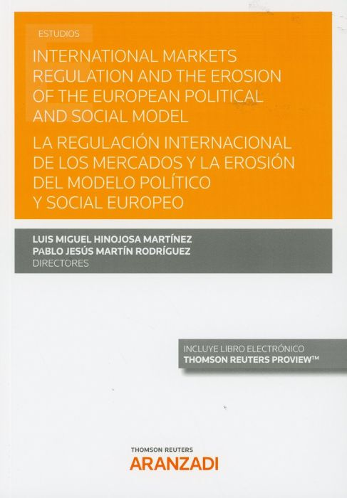 International markets regulation and the erosion of the european political and social model