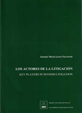 Actores de la litigación. Key players in spanish litigation