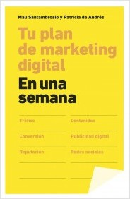 Tu plan de marketing digital. En una semana