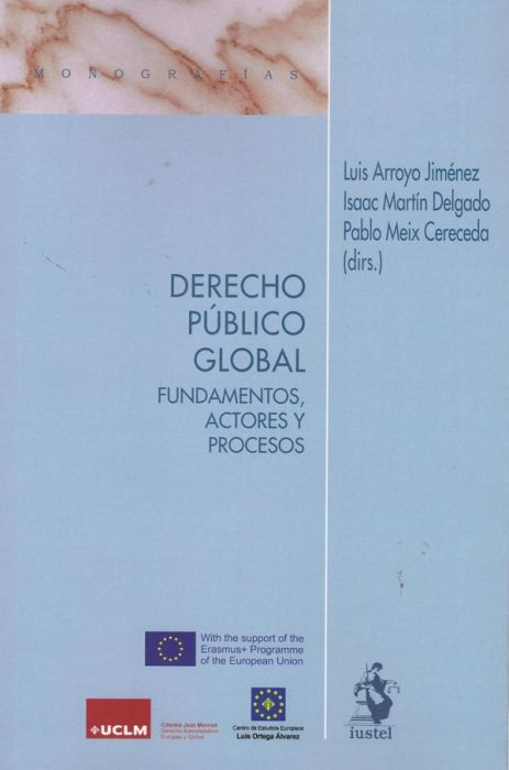 Derecho público global. Fundamentos, actores y procesos