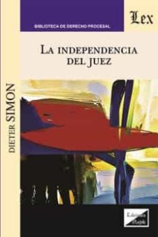 La Independencia del Juez