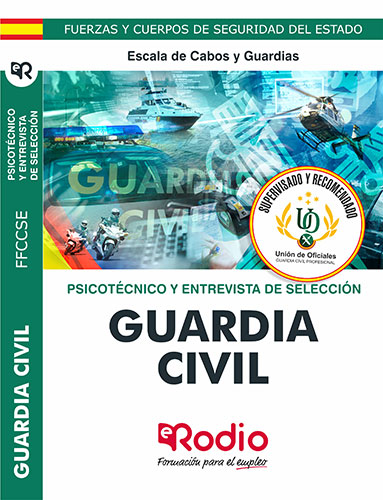 Guardia Civil. Psicotécnico y Entrevista Personal. Escala de Cabos y Guardias