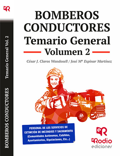 Bomberos Conductores. Temario General. Volumen 2