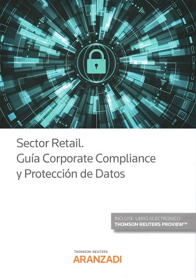 Sector Retail. Guía Corporate Compliance y Protección de Datos