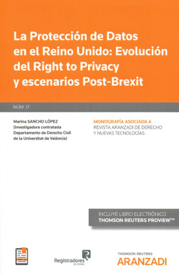 La Protección de Datos en el Reino Unido: Evolución del Right to Privacy y escanarios del Post-Brexit