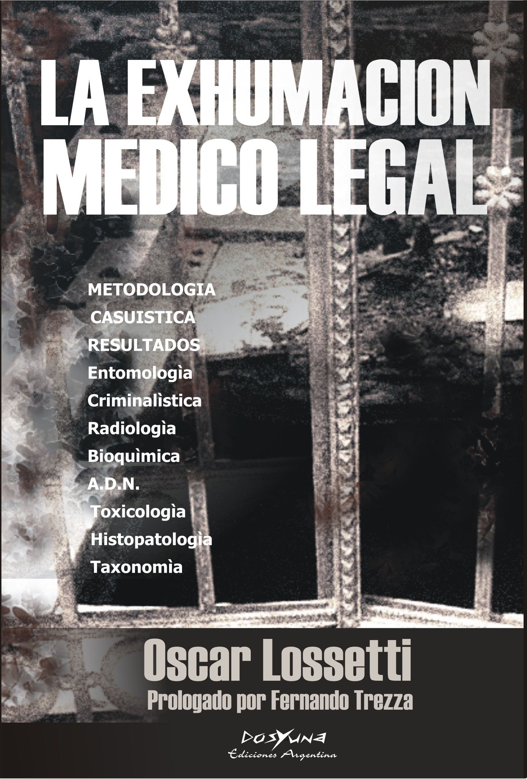 La exhumacion médico legal