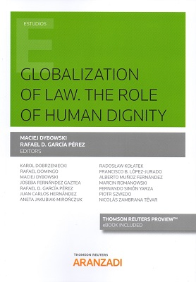Globalizaton of law. the role of human dignity